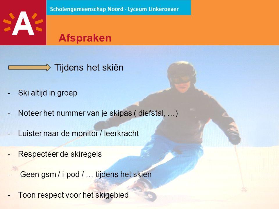 18 Afspraken Tijdens het skiën -Ski altijd in groep -Noteer het nummer van je skipas ( diefstal, …) -Luister naar de monitor / leerkracht -Respecteer de skiregels - Geen gsm / i-pod / … tijdens het skiën -Toon respect voor het skigebied
