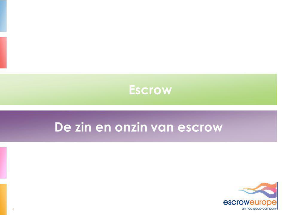 1 Escrow De zin en onzin van escrow