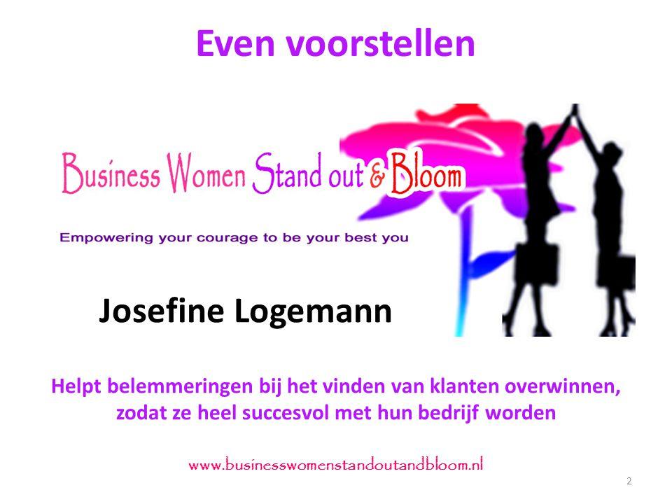 2 www.businesswomenstandoutandbloom.nl Helpt belemmeringen bij het vinden van klanten overwinnen, zodat ze heel succesvol met hun bedrijf worden Even voorstellen Josefine Logemann