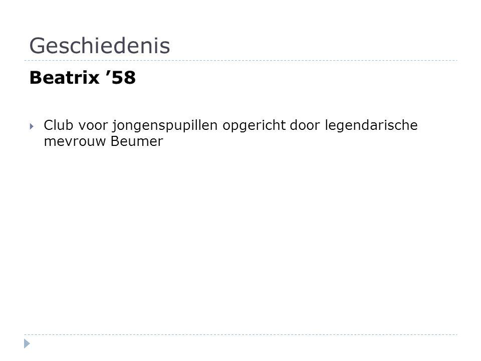 Geschiedenis Beatrix '58  Club voor jongenspupillen opgericht door legendarische mevrouw Beumer