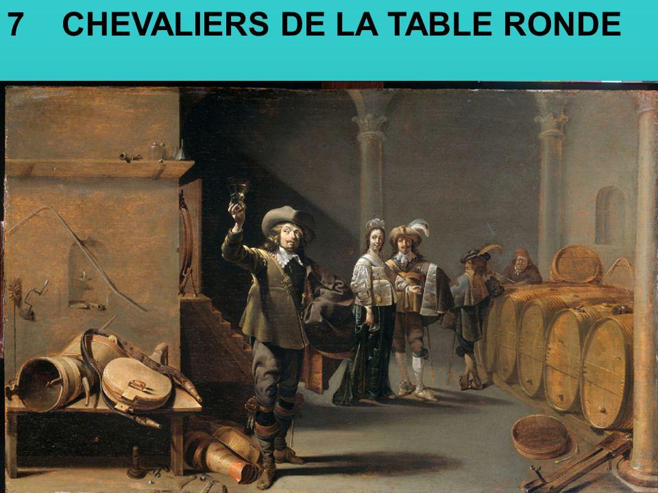 7 CHEVALIERS DE LA TABLE RONDE