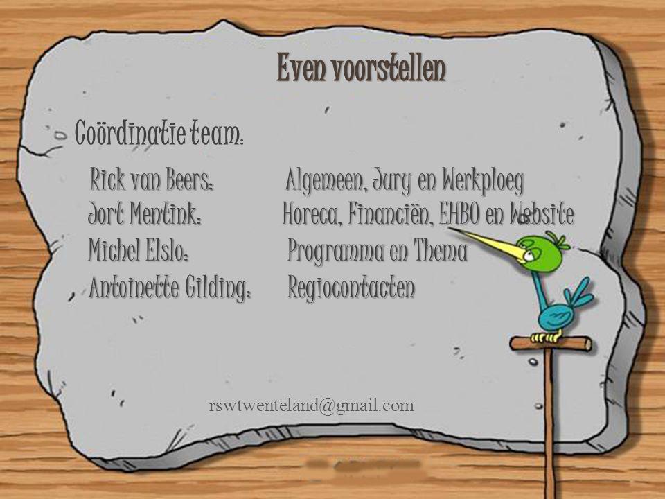 Coördinatie team : Rick van Beers: Algemeen, Jury en Werkploeg Jort Mentink: Horeca, Financiën, EHBO en Website Michel Elslo: Programma en Thema Antoi