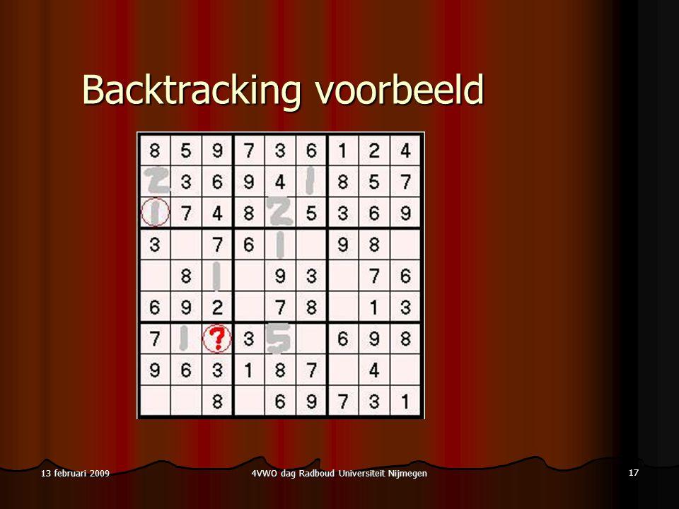 4VWO dag Radboud Universiteit Nijmegen 17 13 februari 2009 Backtracking voorbeeld