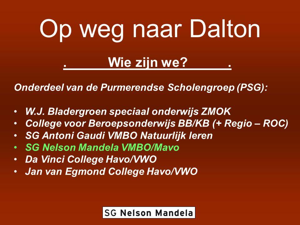 .Wie zijn we?. Onderdeel van de Purmerendse Scholengroep (PSG): •W.J. Bladergroen speciaal onderwijs ZMOK •College voor Beroepsonderwijs BB/KB (+ Regi