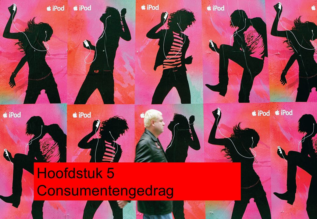 Hoofdstuk 5 Consumentengedrag