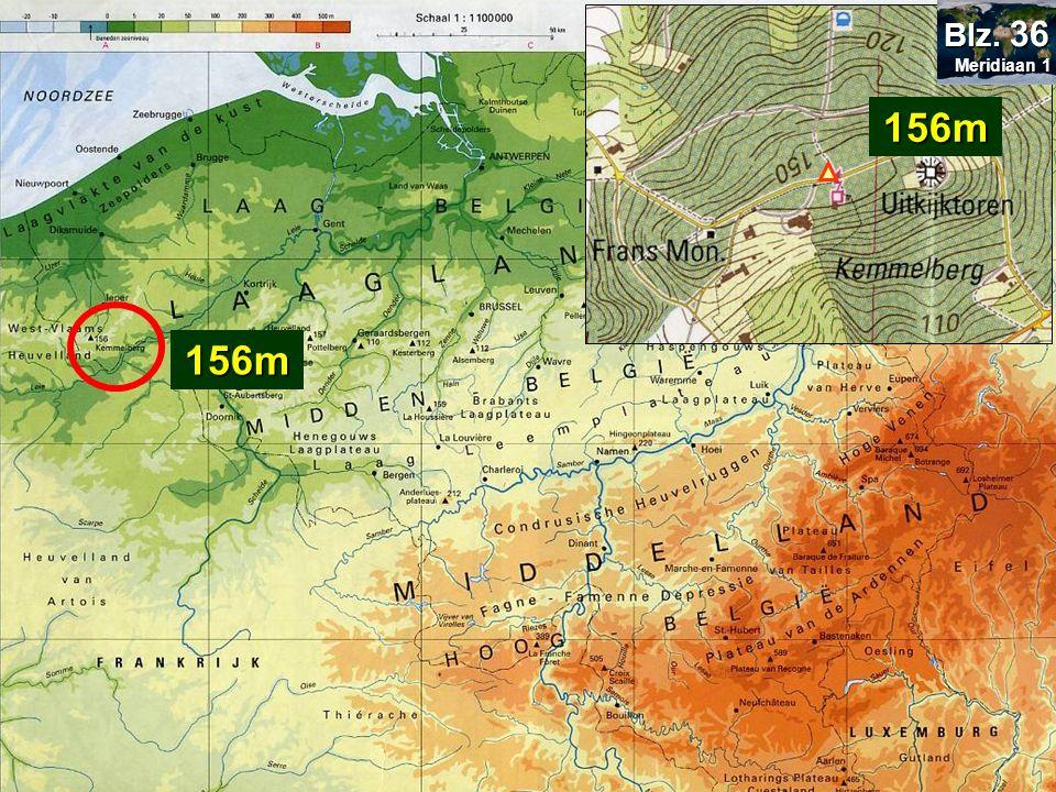 Hoogtepunten worden aangeduid met hoogtecijfers Bepaal de hoogte van: Kemmelberg= Kemmelberg 156m156m Meridiaan 1 Meridiaan 1 Blz. 36