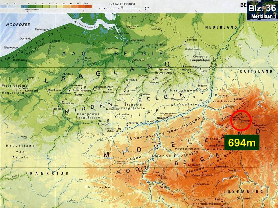 Bepaal de hoogte van: Botrange= Signal de Botrange 694m Meridiaan 1 Meridiaan 1 Blz. 36