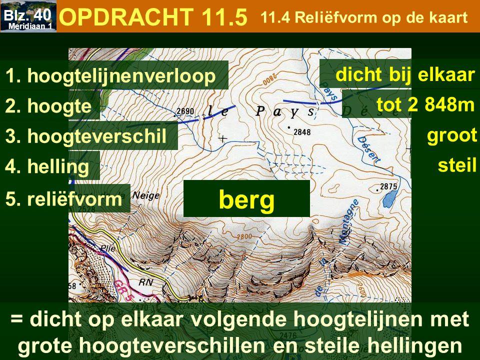 1. hoogtelijnenverloop dicht bij elkaar 2. hoogte tot 2 848m 3. hoogteverschil groot 4. helling steil = dicht op elkaar volgende hoogtelijnen met grot