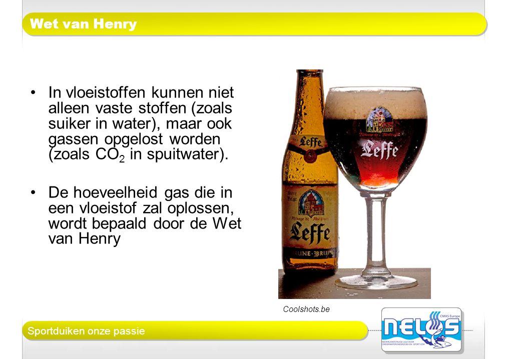 Sportduiken onze passie Wet van Henry •In vloeistoffen kunnen niet alleen vaste stoffen (zoals suiker in water), maar ook gassen opgelost worden (zoal