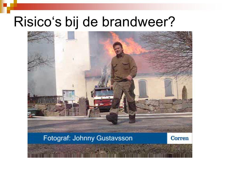 Risico's bij de brandweer?