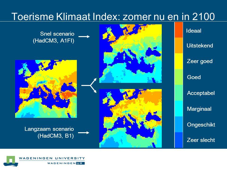 Toerisme Klimaat Index: zomer nu en in 2100 Langzaam scenario (HadCM3, B1) Snel scenario (HadCM3, A1FI) Uitstekend Ideaal Zeer goed Goed Acceptabel Ma