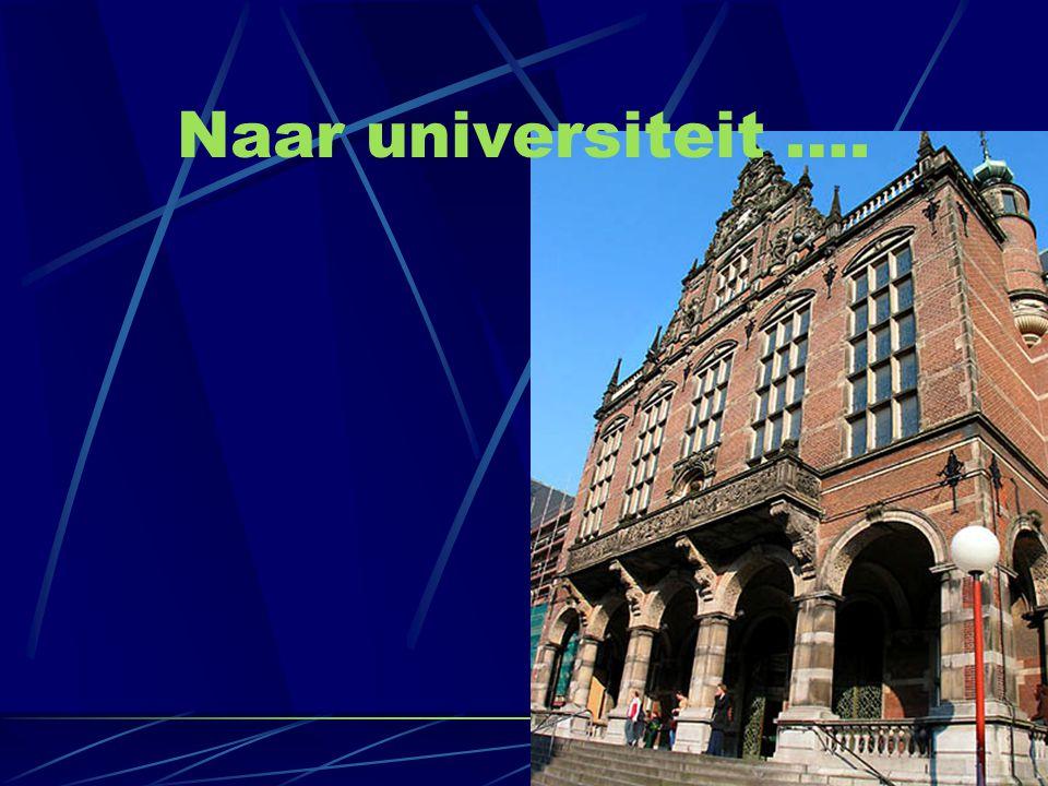 Naar universiteit ….