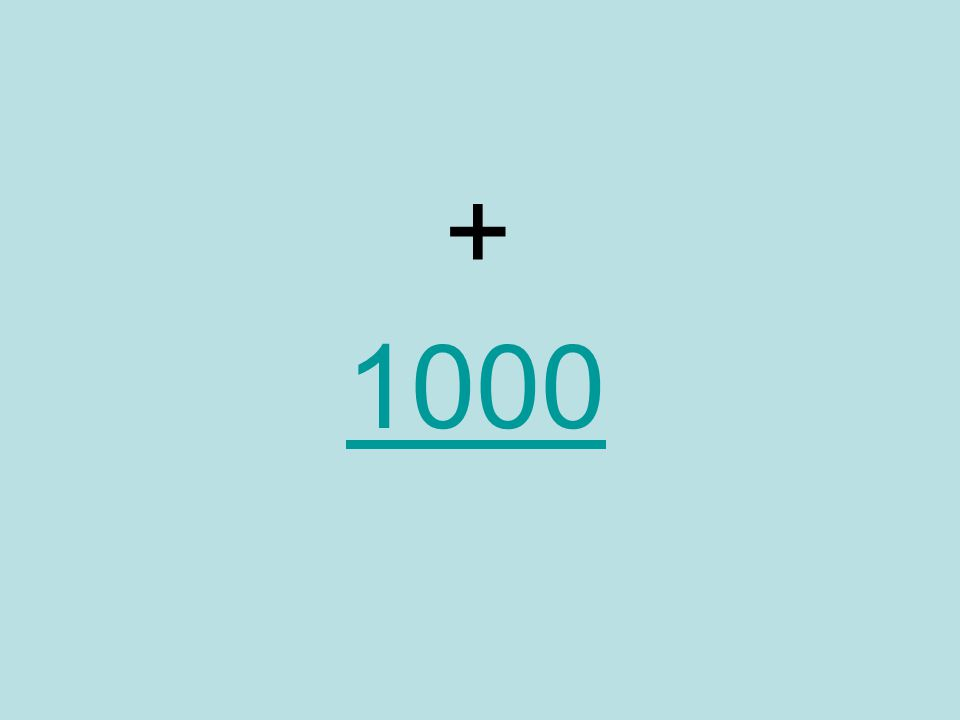 + 1000