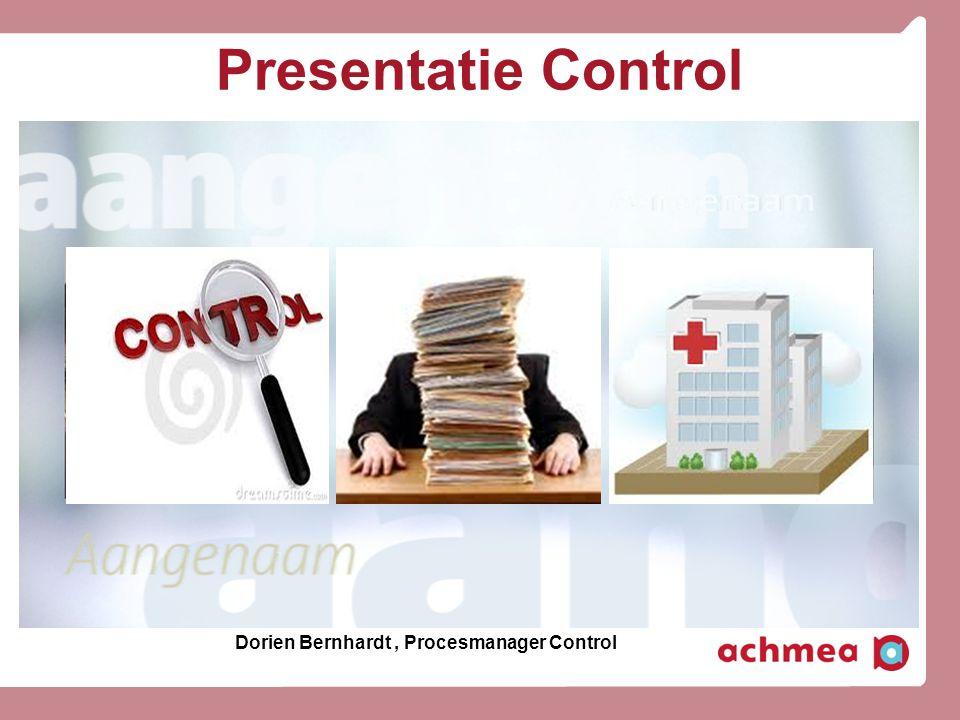 Presentatie Control Dorien Bernhardt, Procesmanager Control