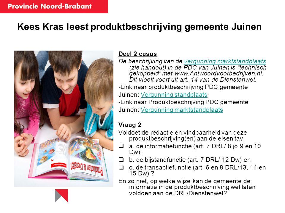 Kees vraagt een vergunning: de transactiefunctie Deel 3 casus Kees heeft een eigen berichtenbox account aangemaakt bij www.Antwoordvoorbedrijven.nl.