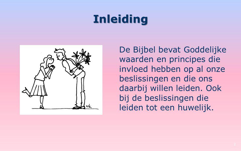 Inleiding De Bijbel bevat Goddelijke waarden en principes die invloed hebben op al onze beslissingen en die ons daarbij willen leiden. Ook bij de besl