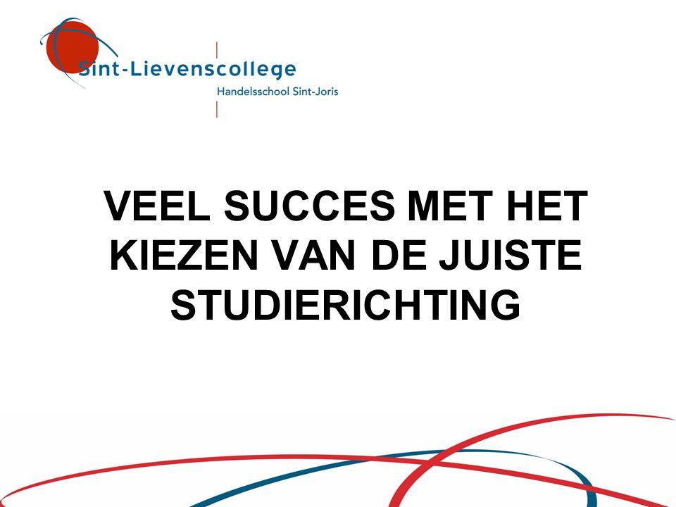 VEEL SUCCES MET HET KIEZEN VAN DE JUISTE STUDIERICHTING