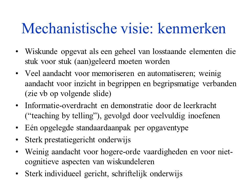 Realistische visie: kenmerken •(Rijke) contexten spelen een belangrijke rol, niet enkel bij het leren toepassen van de geleerde begrippen en procedures, maar ook bij de vorming ervan •Materialen, modellen, schema's e.d.