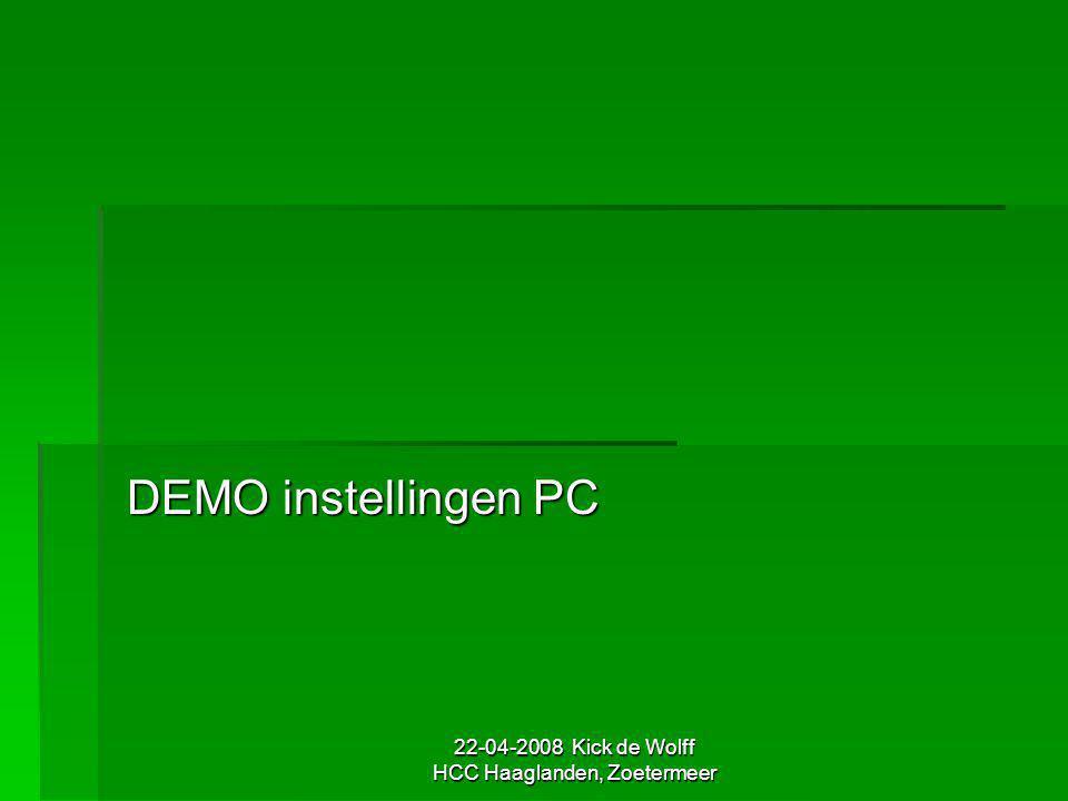 22-04-2008 Kick de Wolff HCC Haaglanden, Zoetermeer DEMO instellingen PC