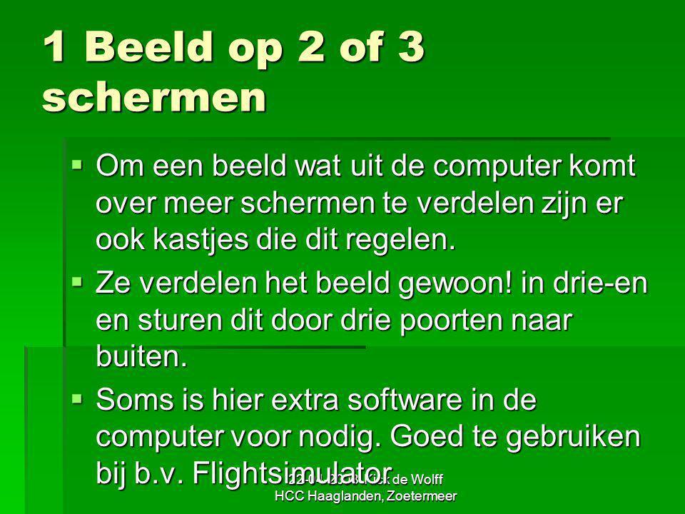 22-04-2008 Kick de Wolff HCC Haaglanden, Zoetermeer 1 Beeld op 2 of 3 schermen  Om een beeld wat uit de computer komt over meer schermen te verdelen