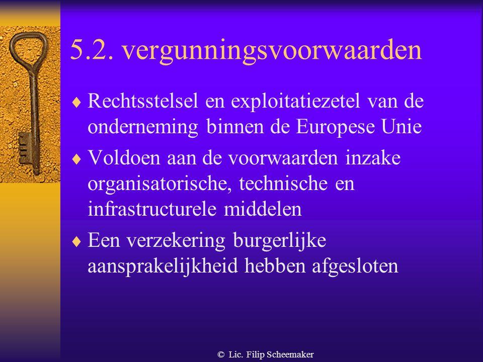 5.1. Principieel verbod  Het organiseren, uitbaten, publiciteit maken voor één van de ondernemingen of diensten is verboden,  Tenzij men over een mi