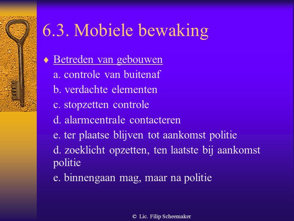 © Lic. Filip Scheemaker 6.3. Mobiele bewaking  Speciaal kenteken
