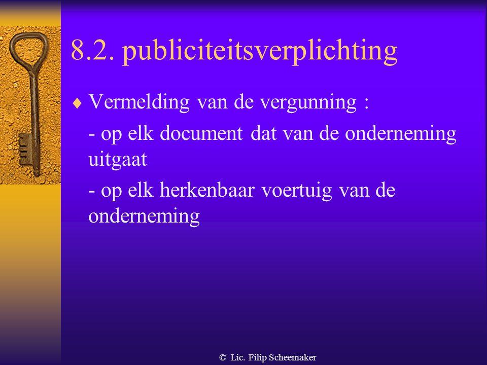 © Lic. Filip Scheemaker 8.1. meldingsplicht  (werkgever en personeel) : antwoorden op door justitie gestelde vragen mbt misdrijven  (personeel) : to