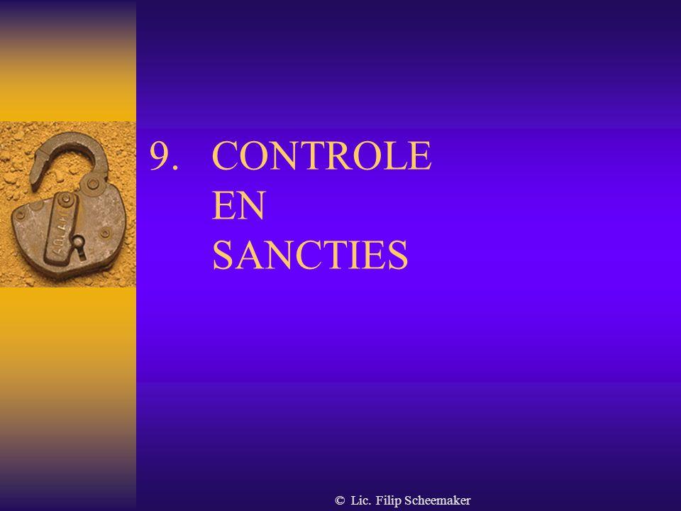 © Lic. Filip Scheemaker 8.2. publiciteitsverplichting  Vermelding van de vergunning : - op elk document dat van de onderneming uitgaat - op elk herke