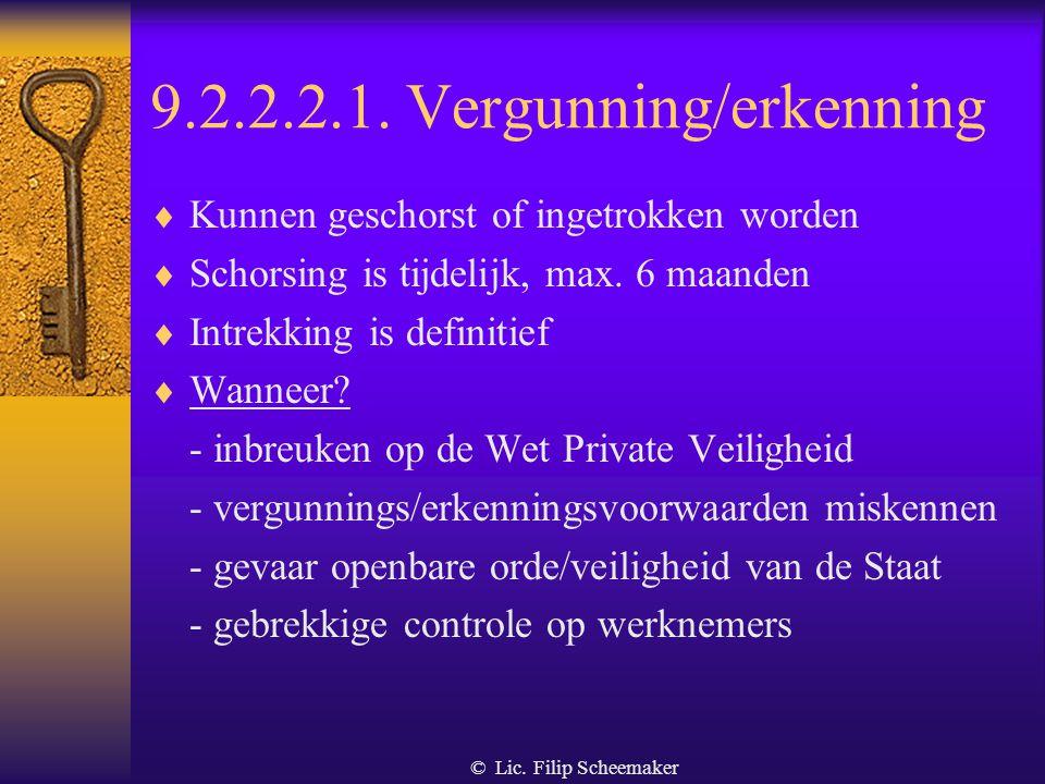 © Lic. Filip Scheemaker 9.2.2.1. Administratieve waarschuwing  In de gevallen waar een geldboete mogelijk is  Aanmaning tot stopzetting van de inbre