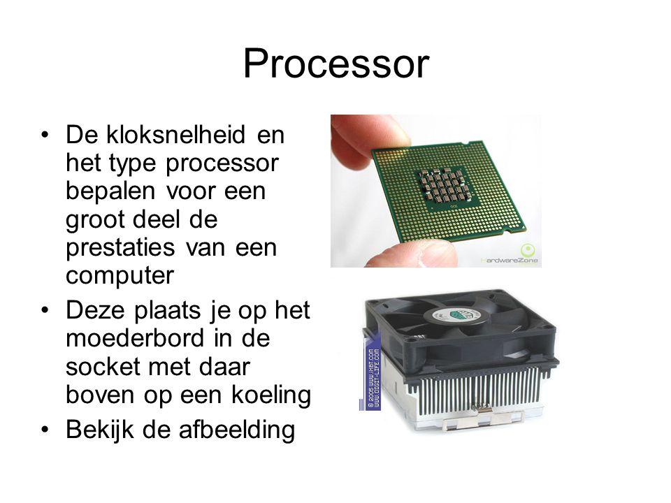Processor •De kloksnelheid en het type processor bepalen voor een groot deel de prestaties van een computer •Deze plaats je op het moederbord in de so