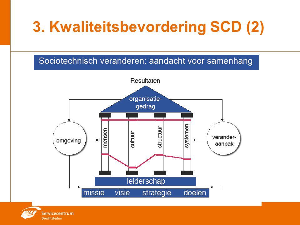 3.Kwaliteitsbevordering SCD (3) 1.