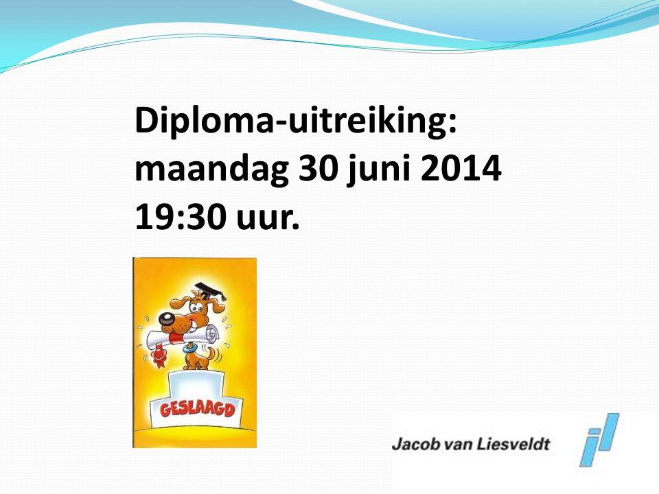 Diploma-uitreiking: maandag 30 juni 2014 19:30 uur.