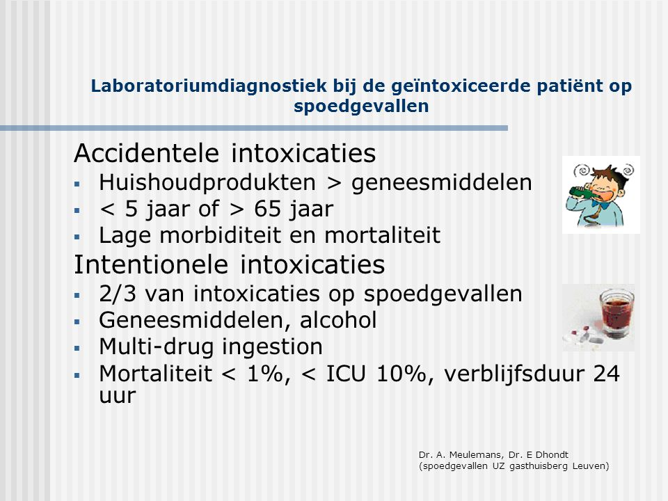 Laboratoriumdiagnostiek bij de geïntoxiceerde patiënt op spoedgevallen Cocaïne • : CNS stimulatie, inhibitie catecholamine uptake • T ½ : 60 min, metabolieten tot 24-36 uur in urine • R/ ABC, convulsies, hyperthermie, agitatie, aktieve kool (orale inname) • Urine: immunoassay