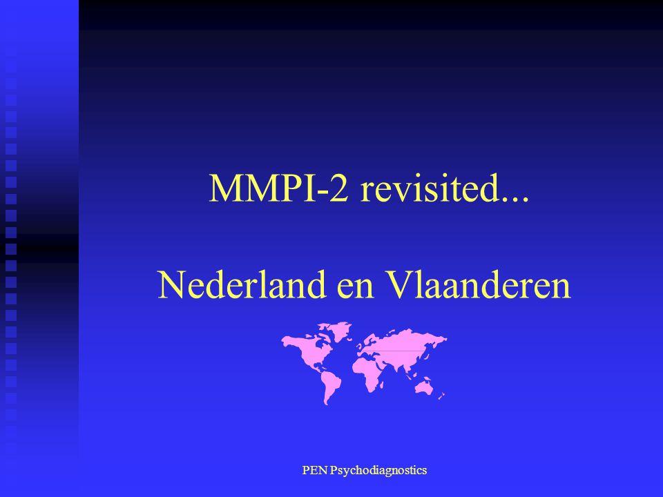 PEN Psychodiagnostics MMPI-2 revisited... Nederland en Vlaanderen