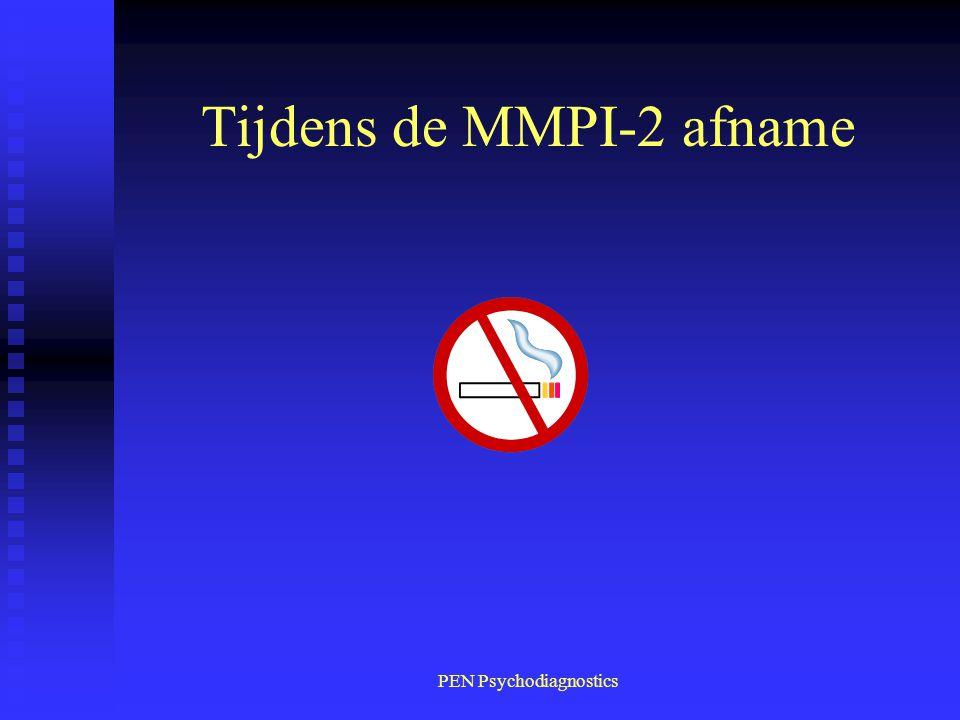 PEN Psychodiagnostics Tijdens de MMPI-2 afname