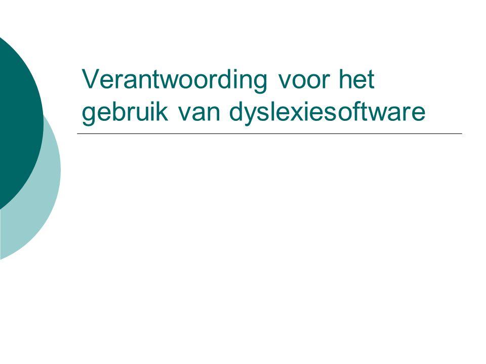 Verantwoording voor het gebruik van dyslexiesoftware