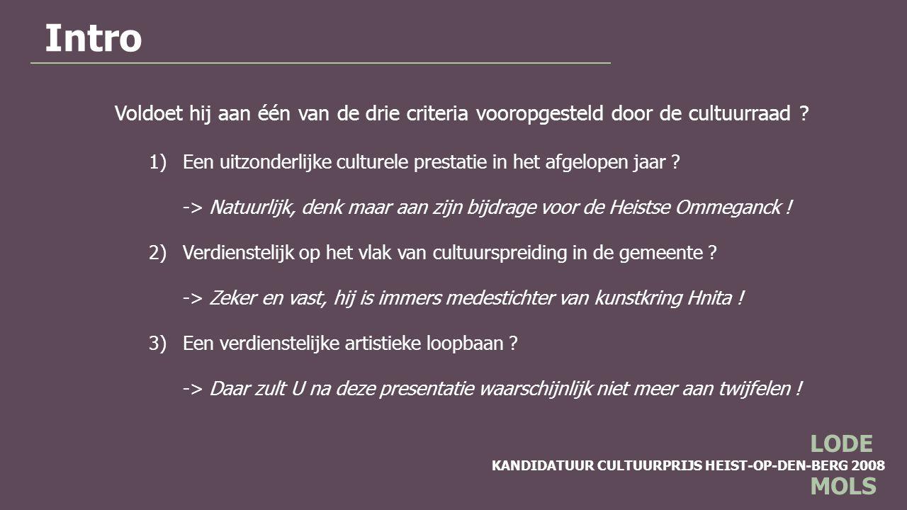 KANDIDATUUR CULTUURPRIJS HEIST-OP-DEN-BERG 2008 LODE MOLS Culturele verdiensten (illustrator)