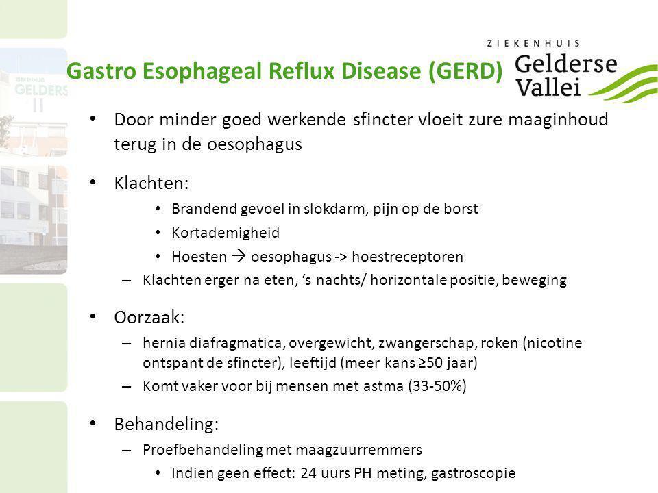 Gastro Esophageal Reflux Disease (GERD) • Door minder goed werkende sfincter vloeit zure maaginhoud terug in de oesophagus • Klachten: • Brandend gevo