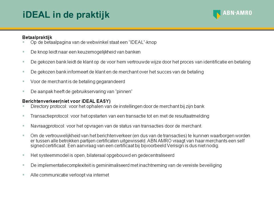"""iDEAL in de praktijk Betaalpraktijk  Op de betaalpagina van de webwinkel staat een """"IDEAL""""-knop  De knop leidt naar een keuzemogelijkheid van banken"""
