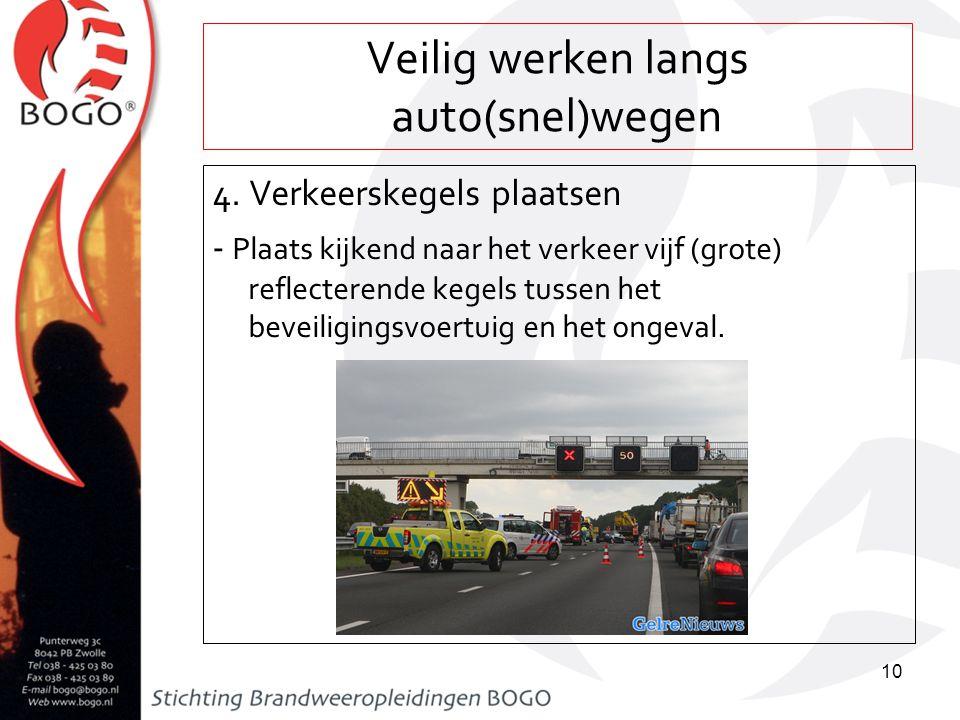 Veilig werken langs auto(snel)wegen 5.