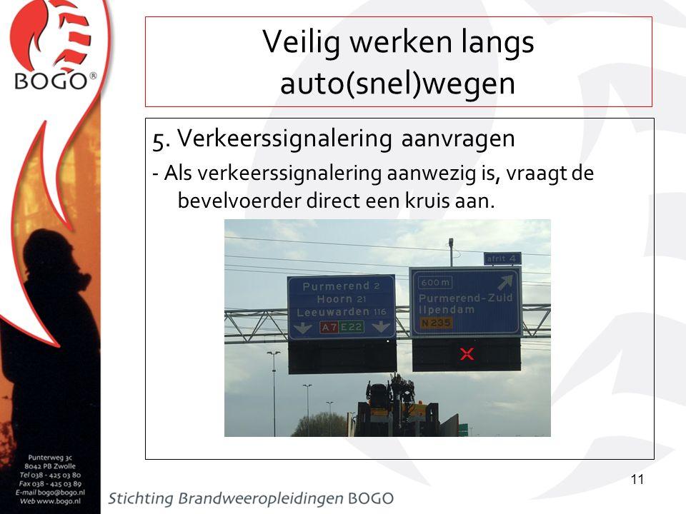 Veilig werken langs auto(snel)wegen 6.