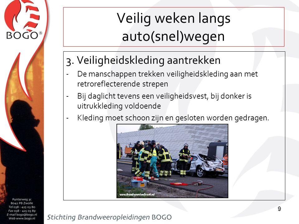 Veilig werken langs auto(snel)wegen 4.