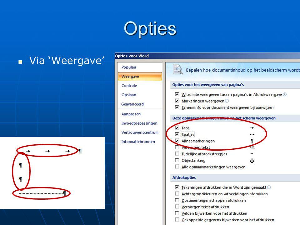 Opties   Via 'Weergave'