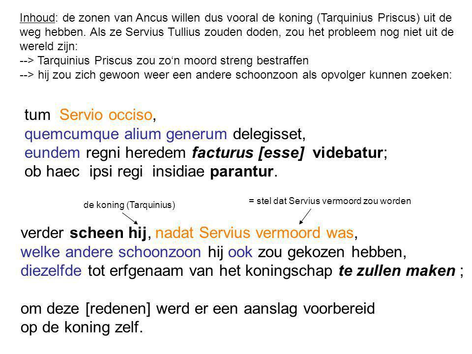 Inhoud: de zonen van Ancus willen dus vooral de koning (Tarquinius Priscus) uit de weg hebben.