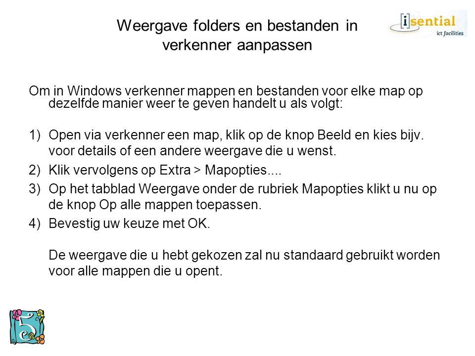 Weergave folders en bestanden in verkenner aanpassen Om in Windows verkenner mappen en bestanden voor elke map op dezelfde manier weer te geven handel