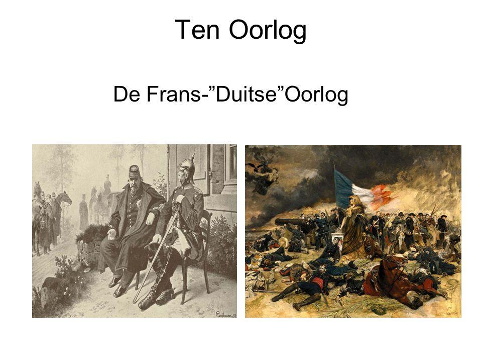 Ten Oorlog De Frans- Duitse Oorlog