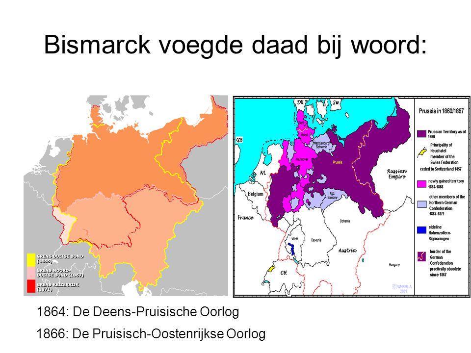 Bismarck voegde daad bij woord: 1864: De Deens-Pruisische Oorlog 1866: De Pruisisch-Oostenrijkse Oorlog
