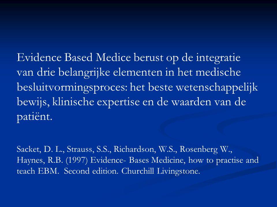 Evidence Based Medice berust op de integratie van drie belangrijke elementen in het medische besluitvormingsproces: het beste wetenschappelijk bewijs,