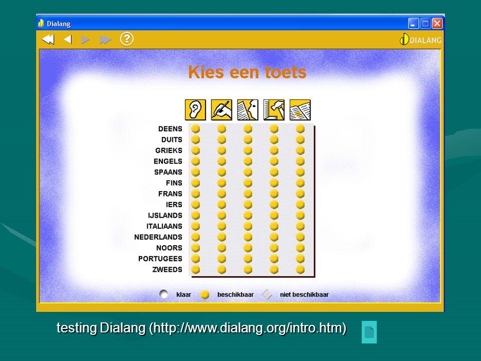 testing Dialang (http://www.dialang.org/intro.htm)