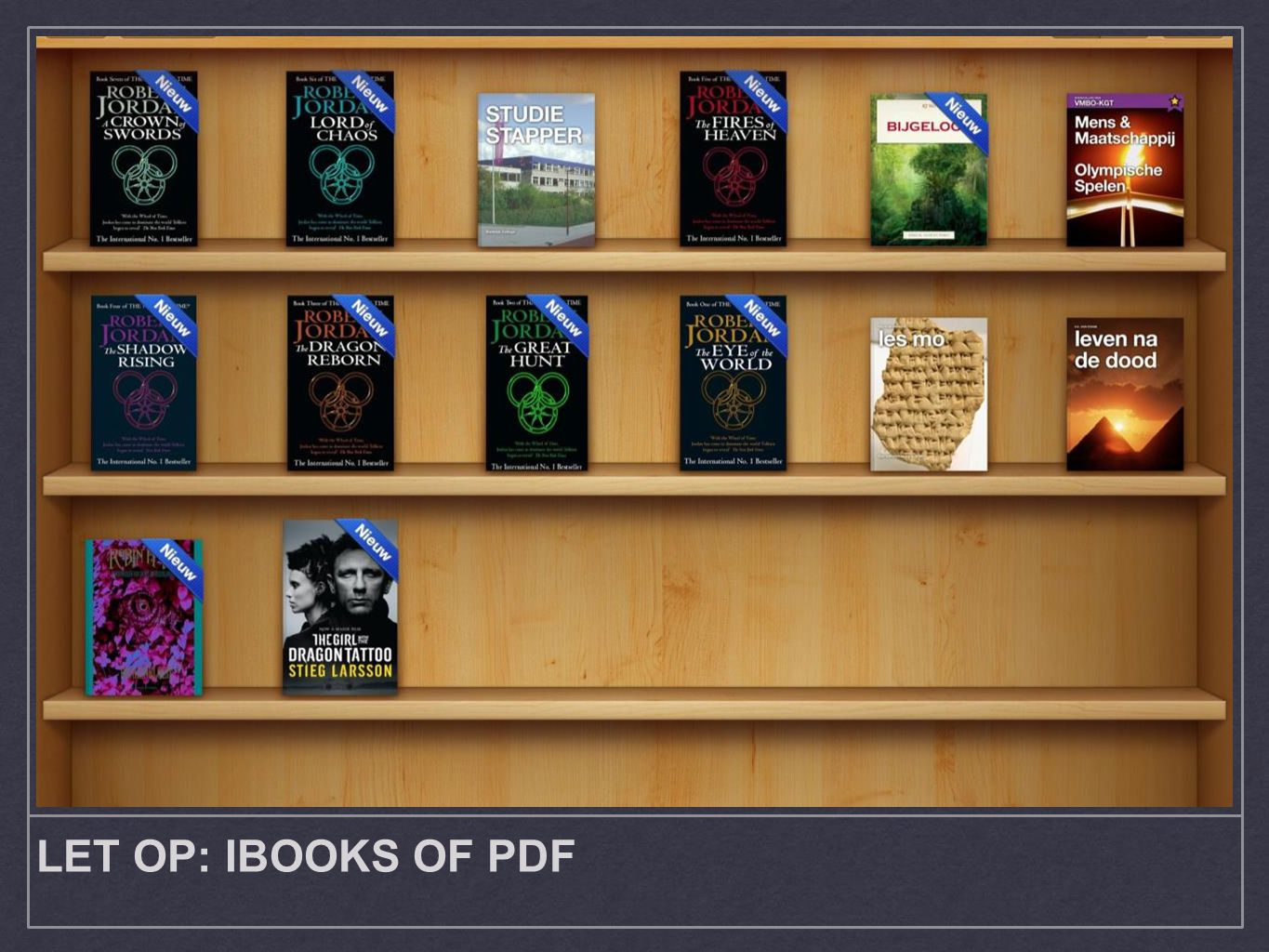 LET OP: IBOOKS OF PDF